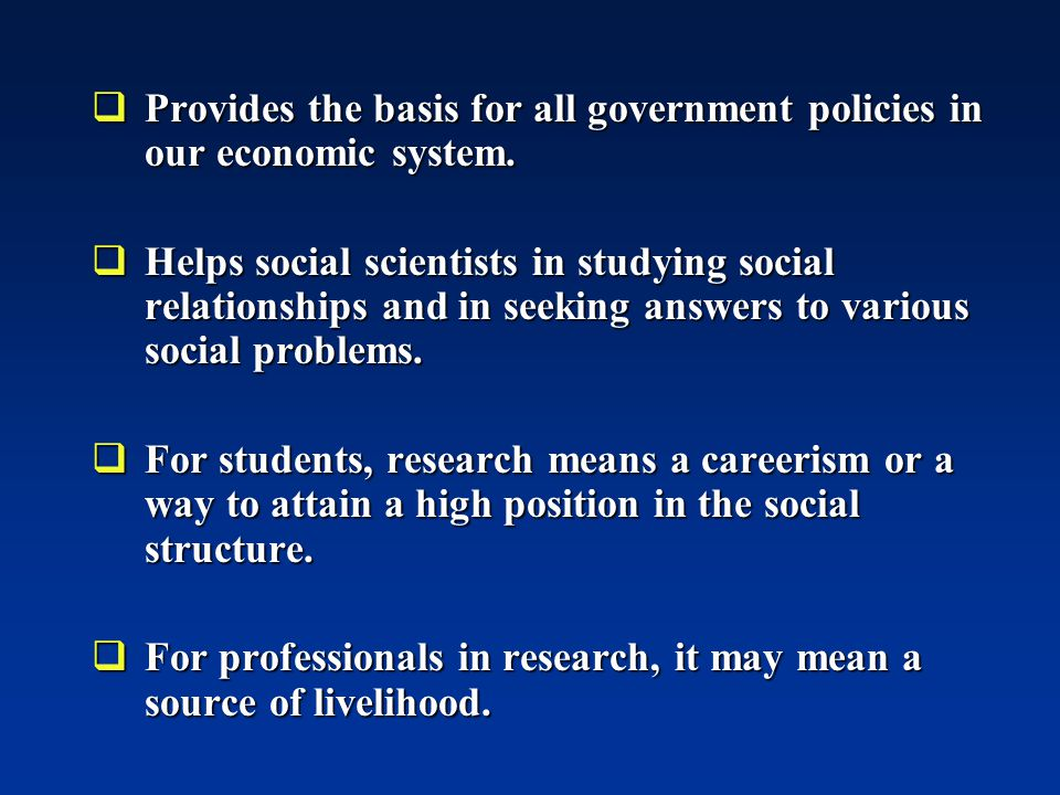  Provides the basis for all government policies in our economic system.