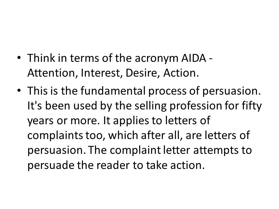Think in terms of the acronym AIDA - Attention, Interest, Desire, Action. This is the fundamental process of persuasion. It's been used by the selling