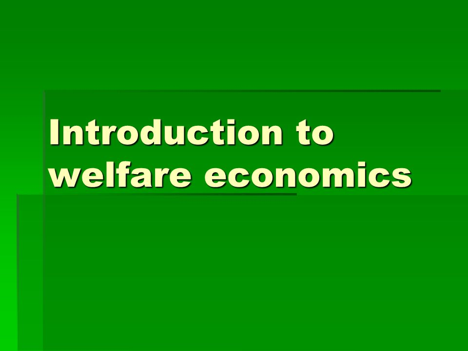 Introduction to welfare economics