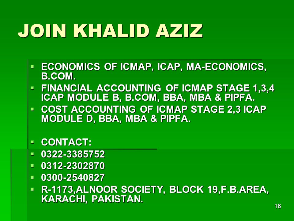 16 JOIN KHALID AZIZ  ECONOMICS OF ICMAP, ICAP, MA-ECONOMICS, B.COM.