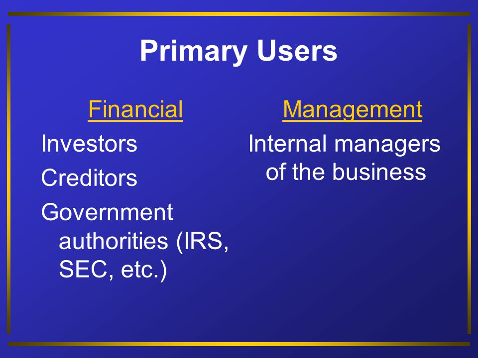 Objective 1 Distinguish between financial accounting and management accounting.