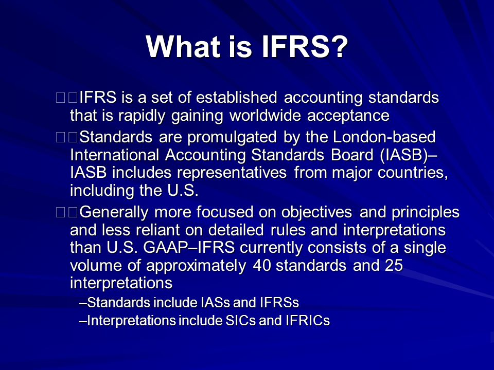 What is IFRS.