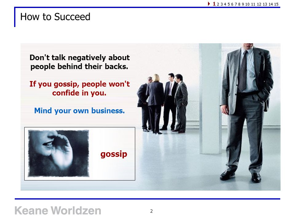 3 How to Succeed Try to work for someone who ll challenge your powers.