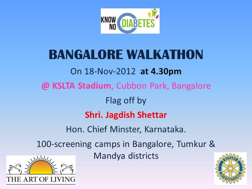 Free Diabetic Screening Camps Venue: KSLTA Stadium, Bangalore & 100 other locations in Bangalore, Tumkur & Mandya 10.00-am to 3.30-pm