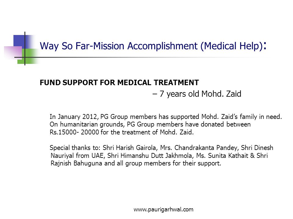 www.paurigarhwal.com Way So Far-Mission Accomplishment (Medical Help) : FUND SUPPORT FOR MEDICAL TREATMENT – Dharam Singh Chauhan & family -- Garhwal