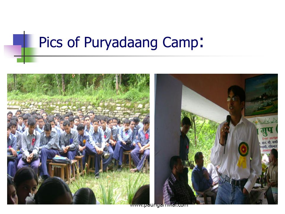 www.paurigarhwal.com Interaction with Students in Uttarakhand Hills - 2010 PG Group Leaders Team : Shri J.S.