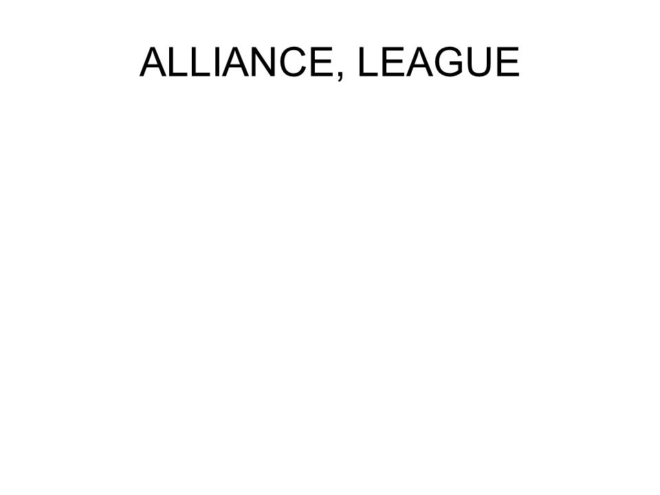 ALLIANCE, LEAGUE