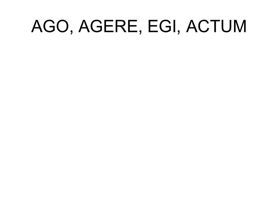 AGO, AGERE, EGI, ACTUM