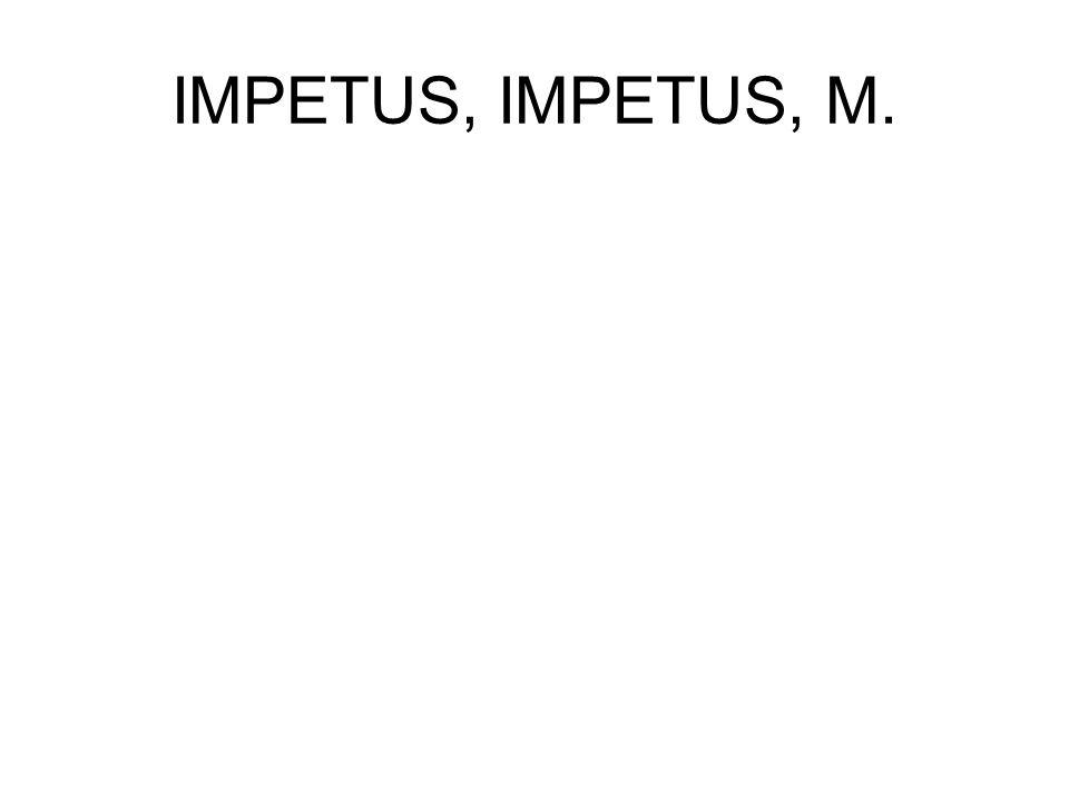 IMPETUS, IMPETUS, M.