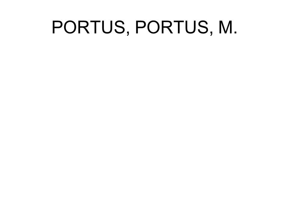 PORTUS, PORTUS, M.