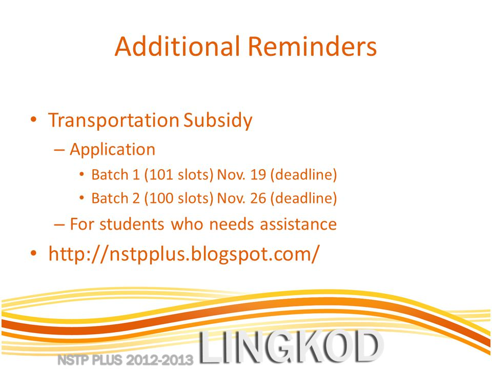 Additional Reminders Transportation Subsidy – Application Batch 1 (101 slots) Nov.