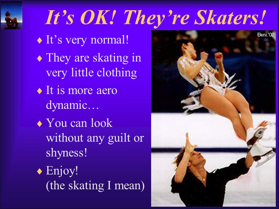 It's OK.They're Skaters.  It's very normal.