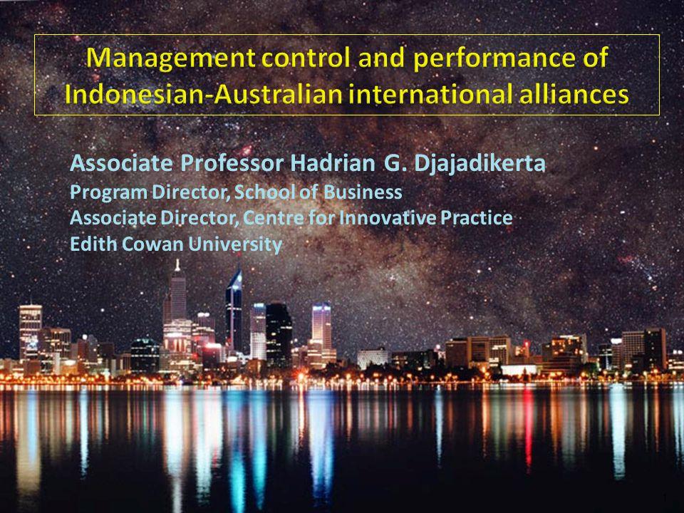 Associate Professor Hadrian G. Djajadikerta Program Director, School of Business Associate Director, Centre for Innovative Practice Edith Cowan Univer