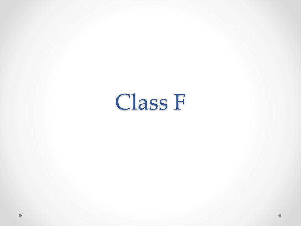 Class F