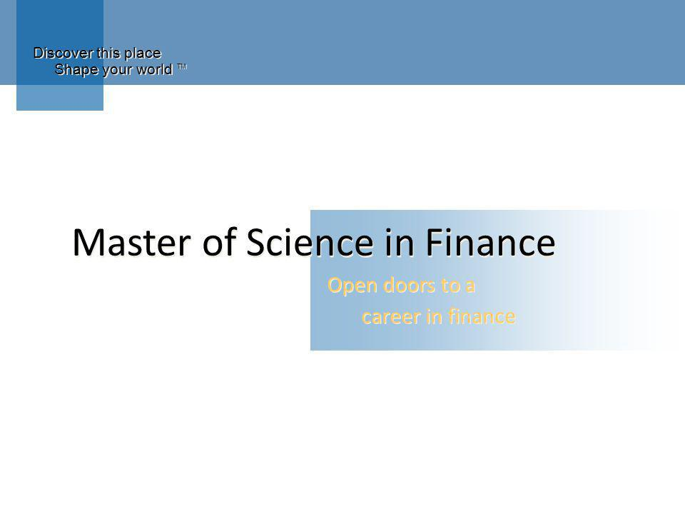 MS Finance Agenda Employment opportunities for finance graduates Graduate degrees in finance The Vanderbilt MSF Next steps
