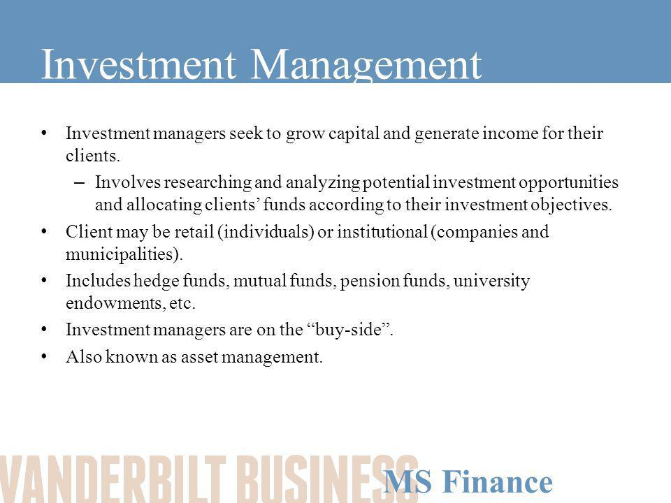 MS Finance Private Wealth Management Provide banking, asset management, insurance and fiduciary and tax services to high net worth individuals.