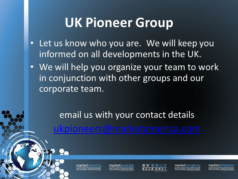 UK Pioneer Group Let us know who you are. We will keep you informed on all developments in the UK.