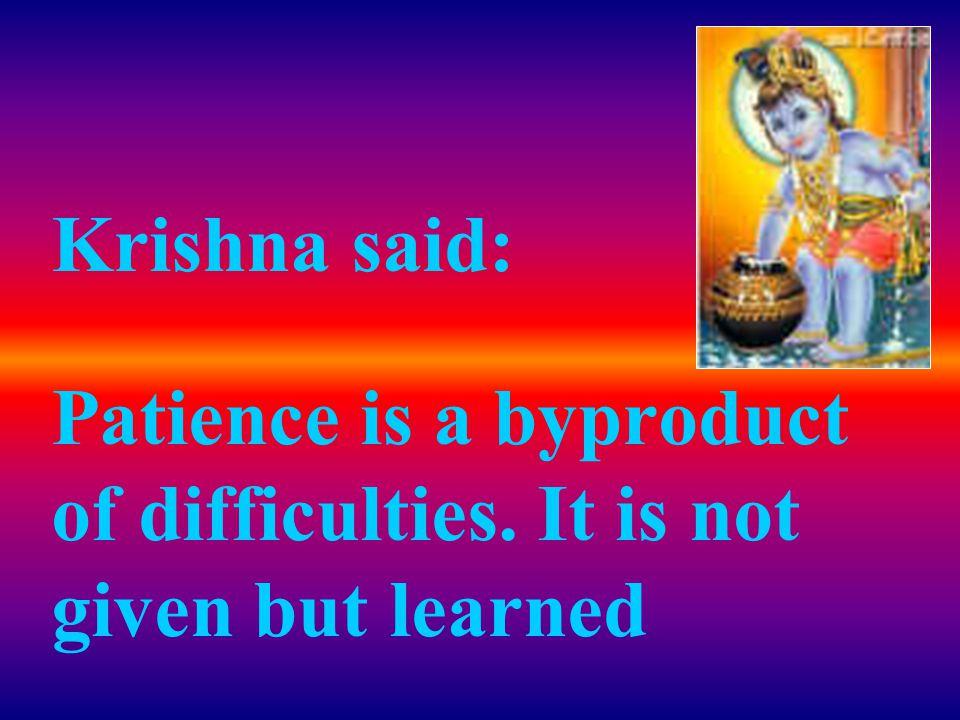 Krishna said:.... ohhh, you finally got the idea.......