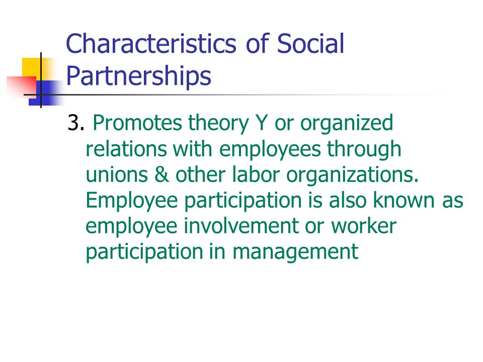 Characteristics of Social Partnerships 3.