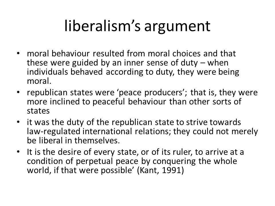 liberalism's argument moral behaviour resulted from moral choices and that these were guided by an inner sense of duty – when individuals behaved acco