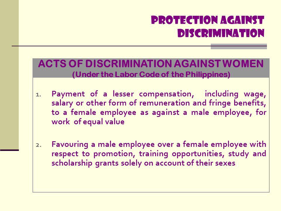 Protection Against discrimination 3.