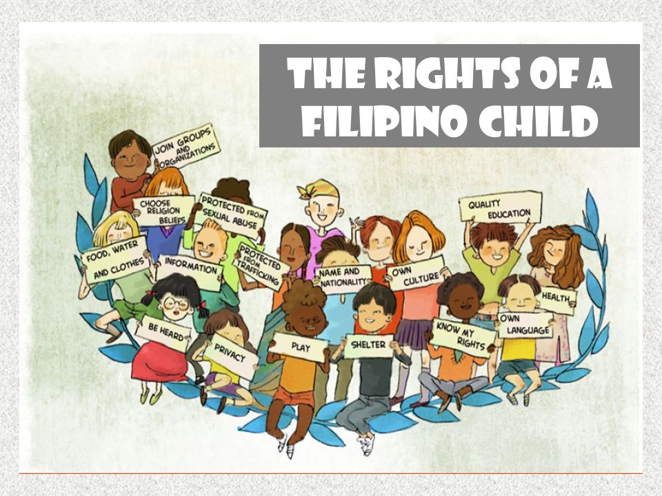 THE RIGHTS OF A FILIPINO CHILD