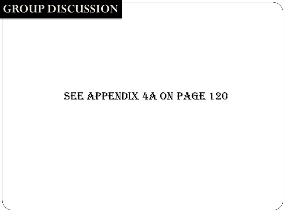 SEE APPENDIX 4A ON PAGE 120