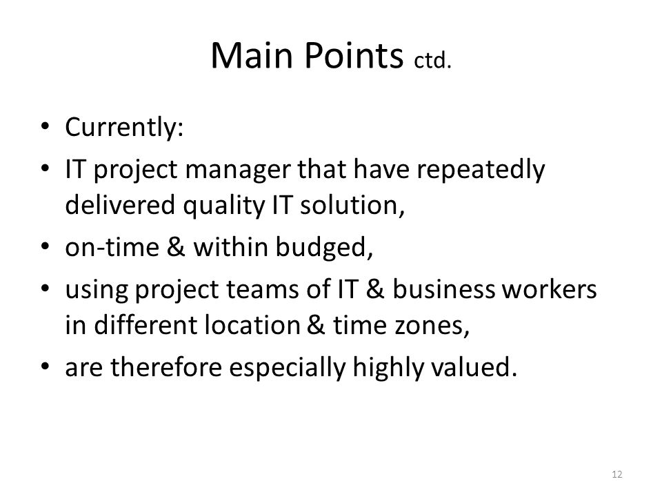 Main Points ctd.