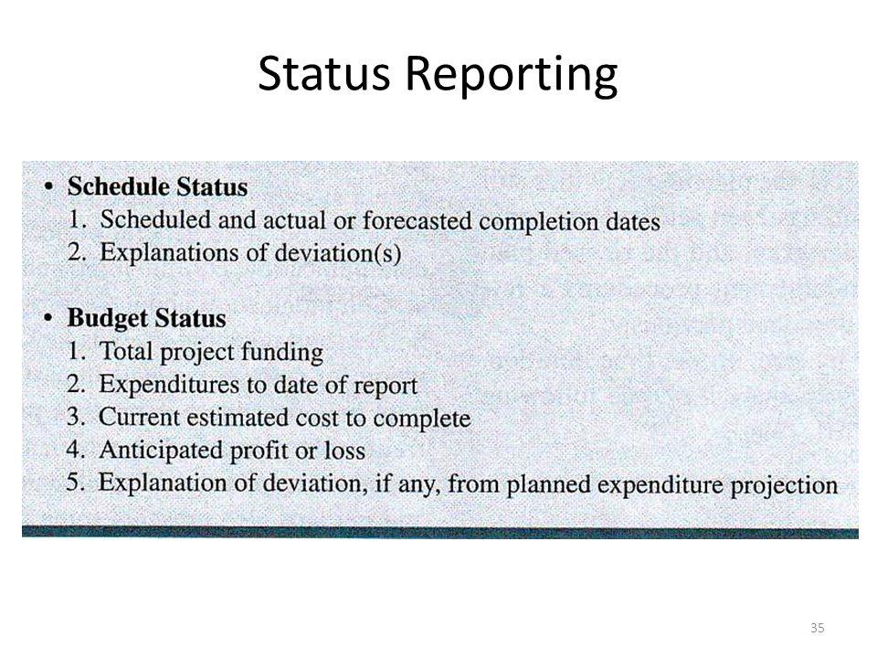 Status Reporting 35