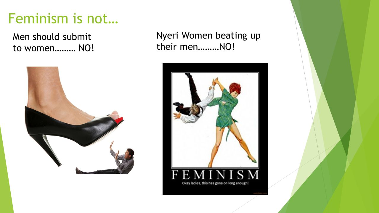 Feminism is not… Men should submit to women……… NO! Nyeri Women beating up their men………NO!