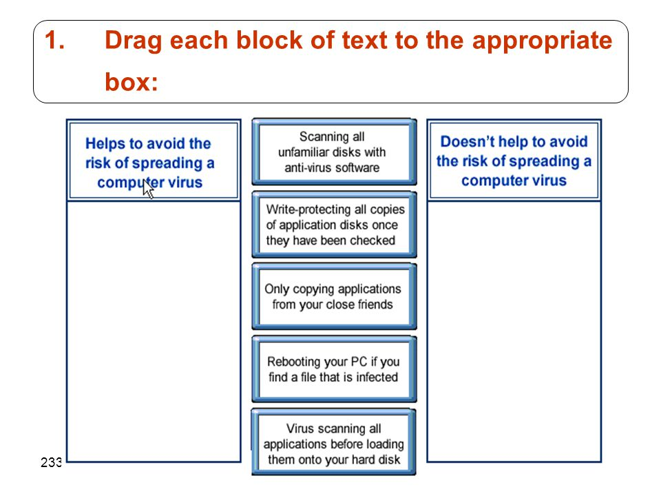 233 1.Drag each block of text to the appropriate box: