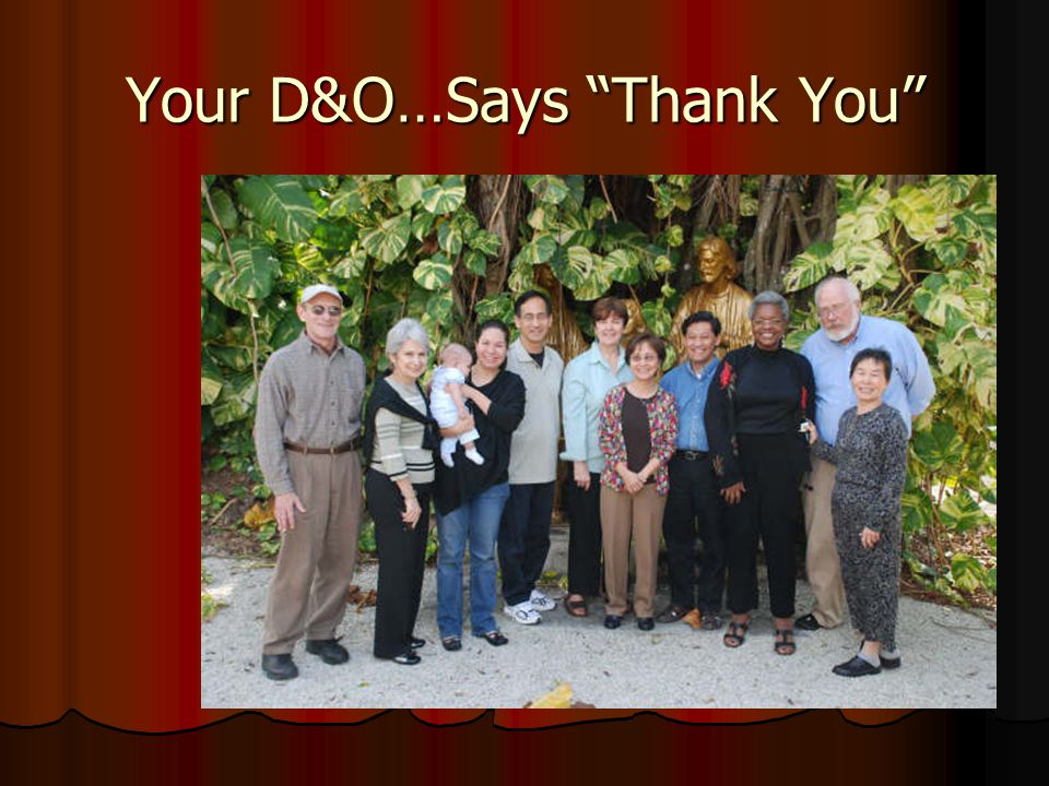 Your D&O…Says Thank You