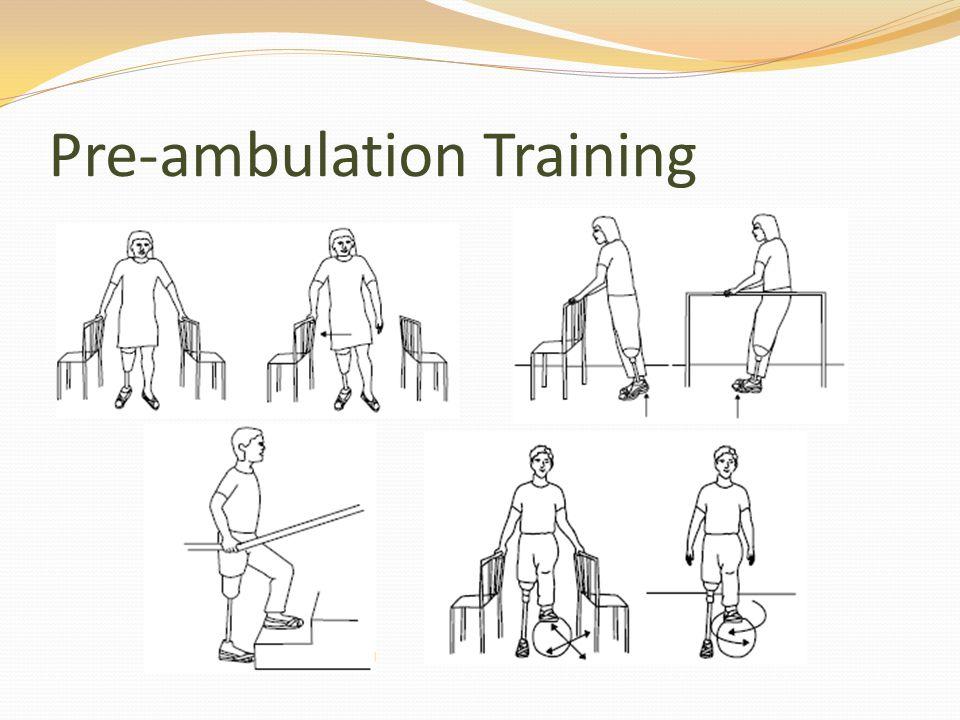 Pre-ambulation Training