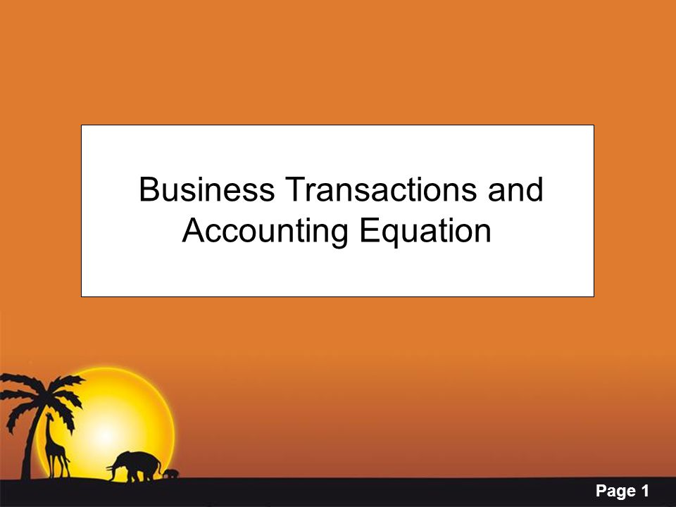 Page 1 Business Transactions and Accounting Equation