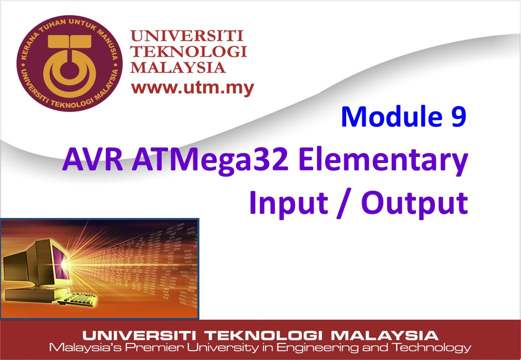 AVR ATMega32 Elementary Input / Output Module 9