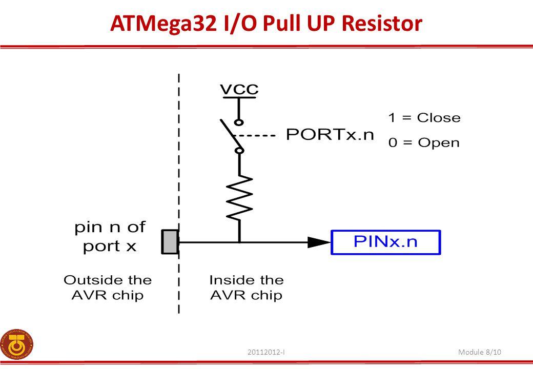 ATMega32 I/O Pull UP Resistor 20112012-IModule 8/10