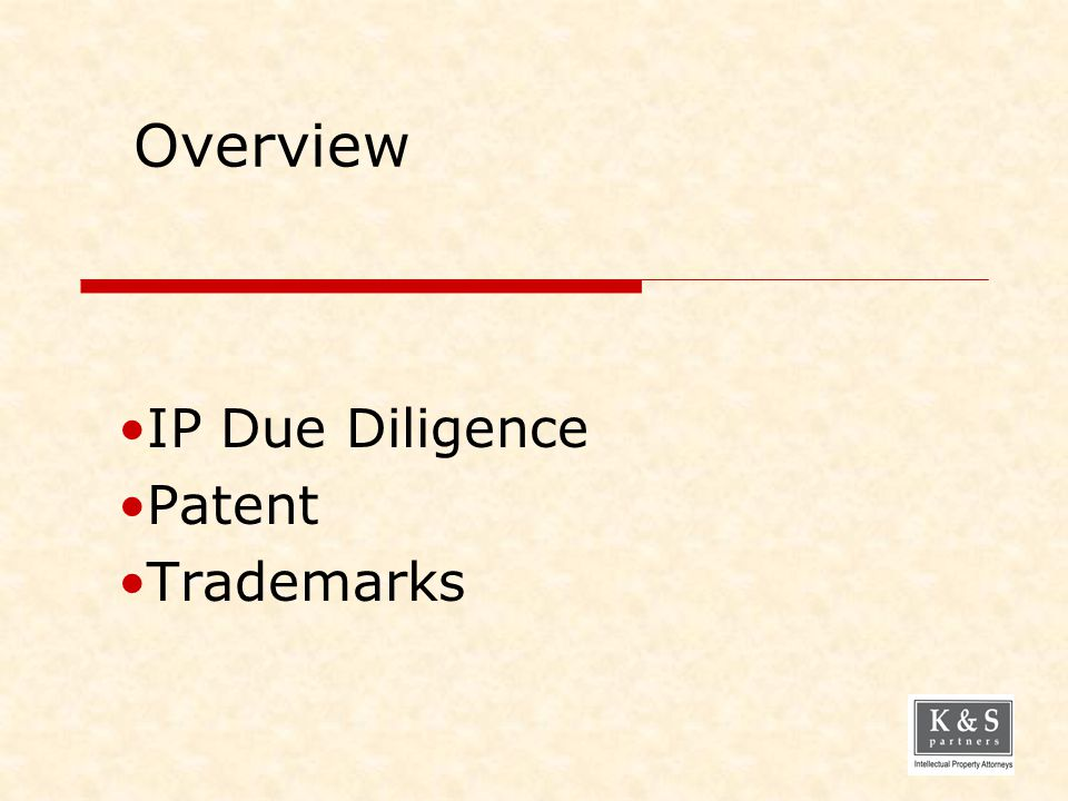 Overview IP Due Diligence Patent Trademarks