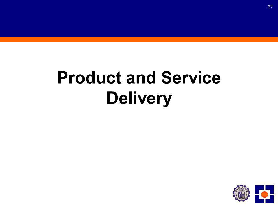 27 Product and Service Delivery