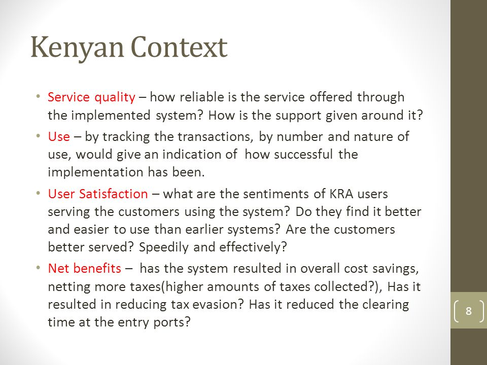 Kenyan Context Service quality – how reliable is the service offered through the implemented system.