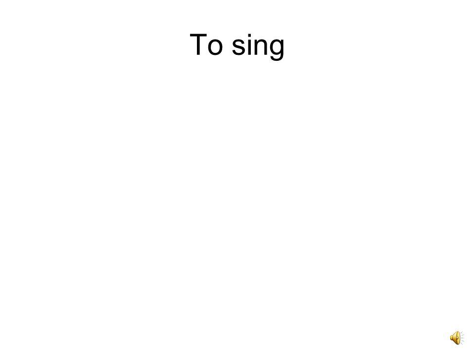 Canto, cantare, -avi, -atum