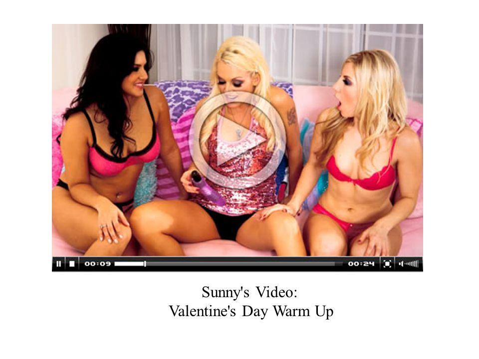 Sunny s Video: Valentine s Day Warm Up