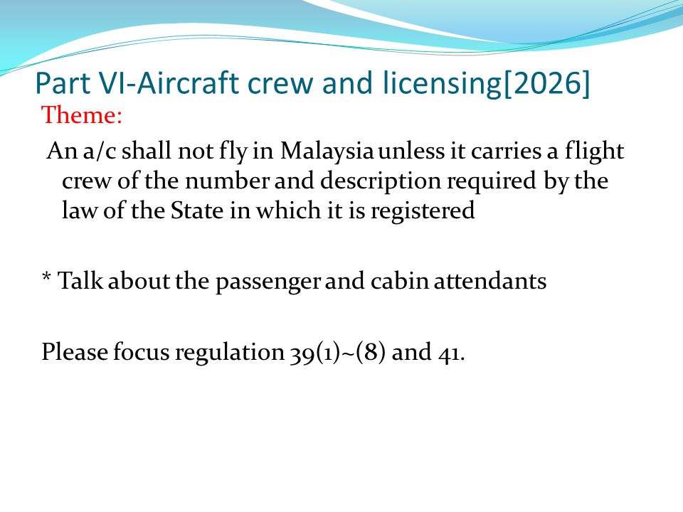 Part VII- Operation of aircraft[2036] Chapter 1:Operations and training manual[2036] Chapter 2:Public transport[2038] Chapter 3:Aerodrome operating minima[2043] Chapter 4:Conduct of operation[2046] Chapter 5:General provisions[2052]