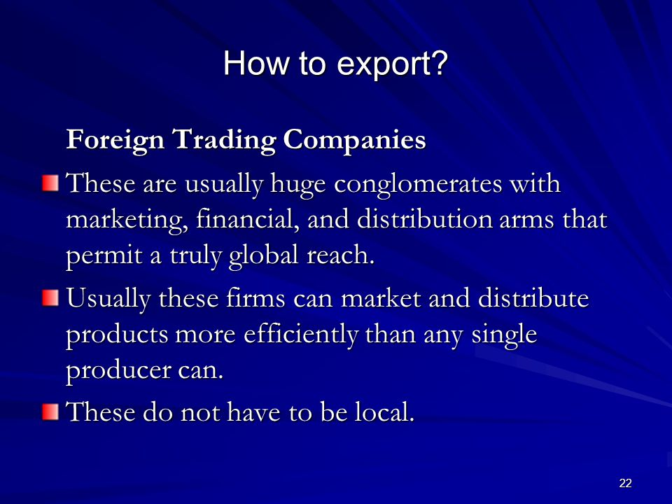 22 How to export.