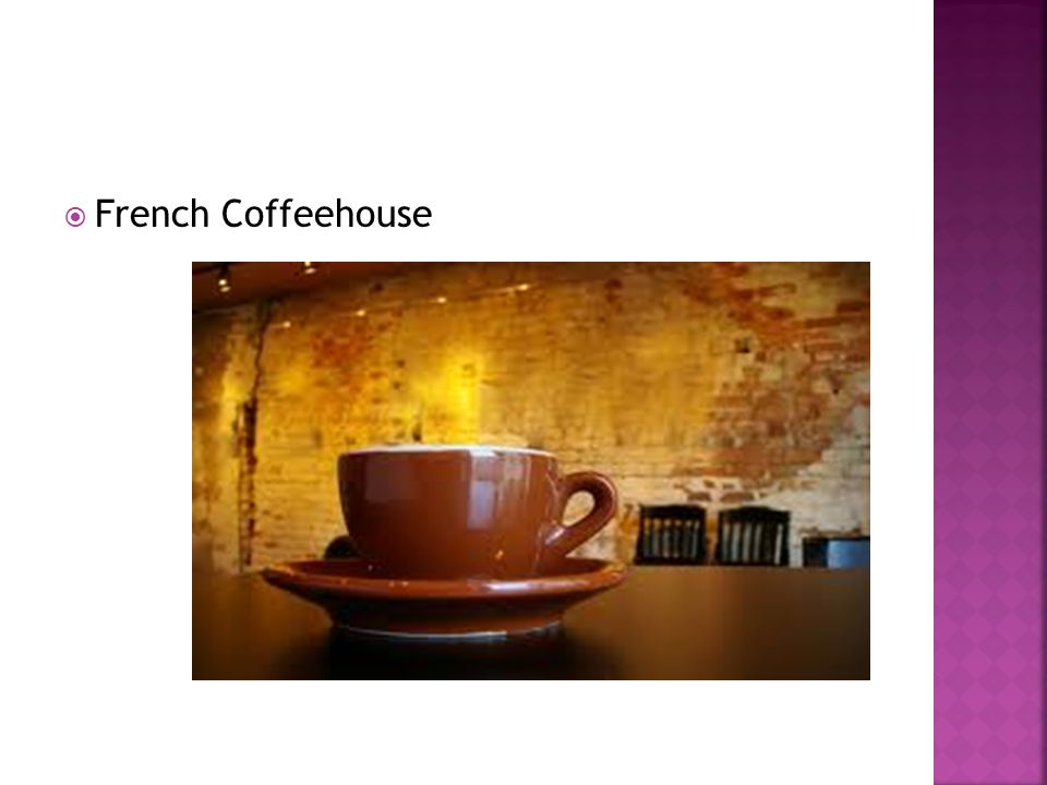  French Coffeehouse