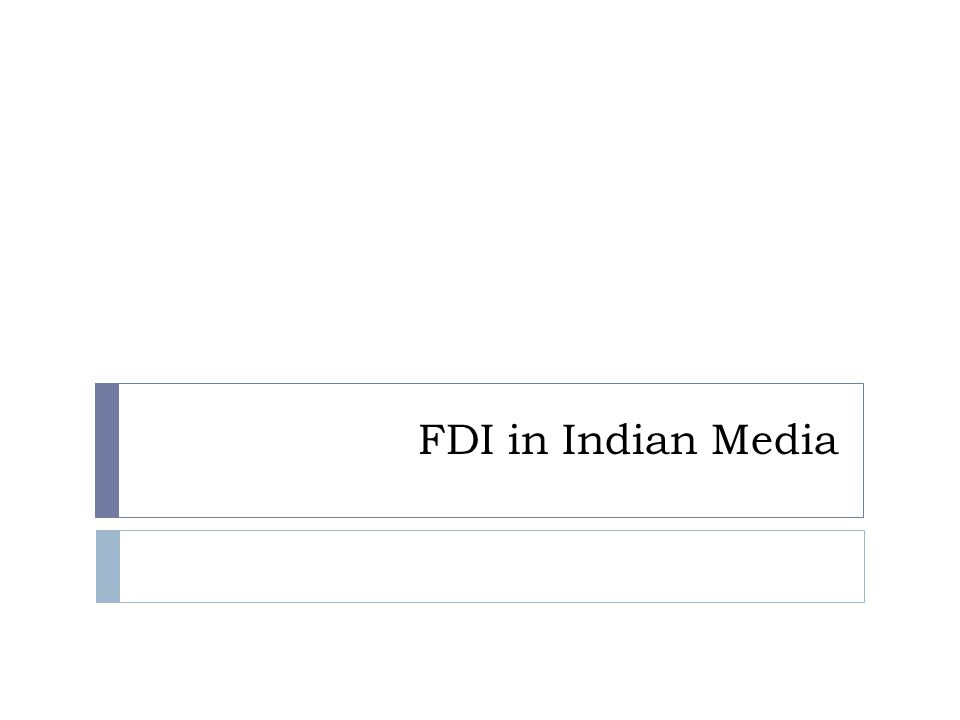 FDI in Indian Media