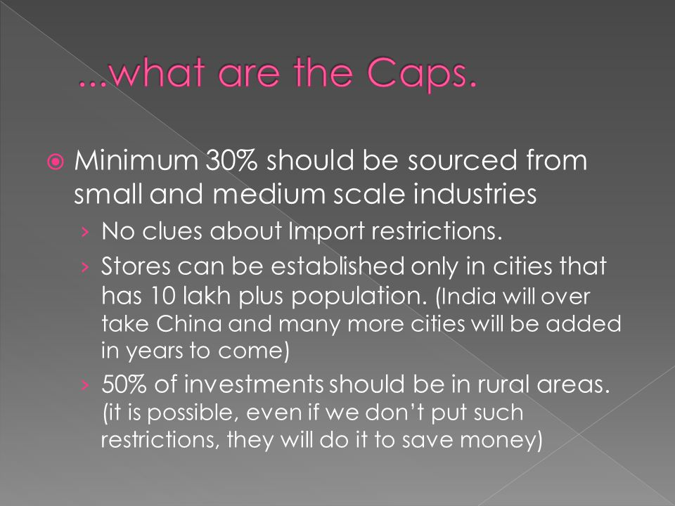  Minimum 30% should be sourced from small and medium scale industries › No clues about Import restrictions.