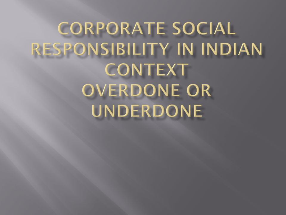  Like the Infosys, who have undertaken education in its project known as Pratham.