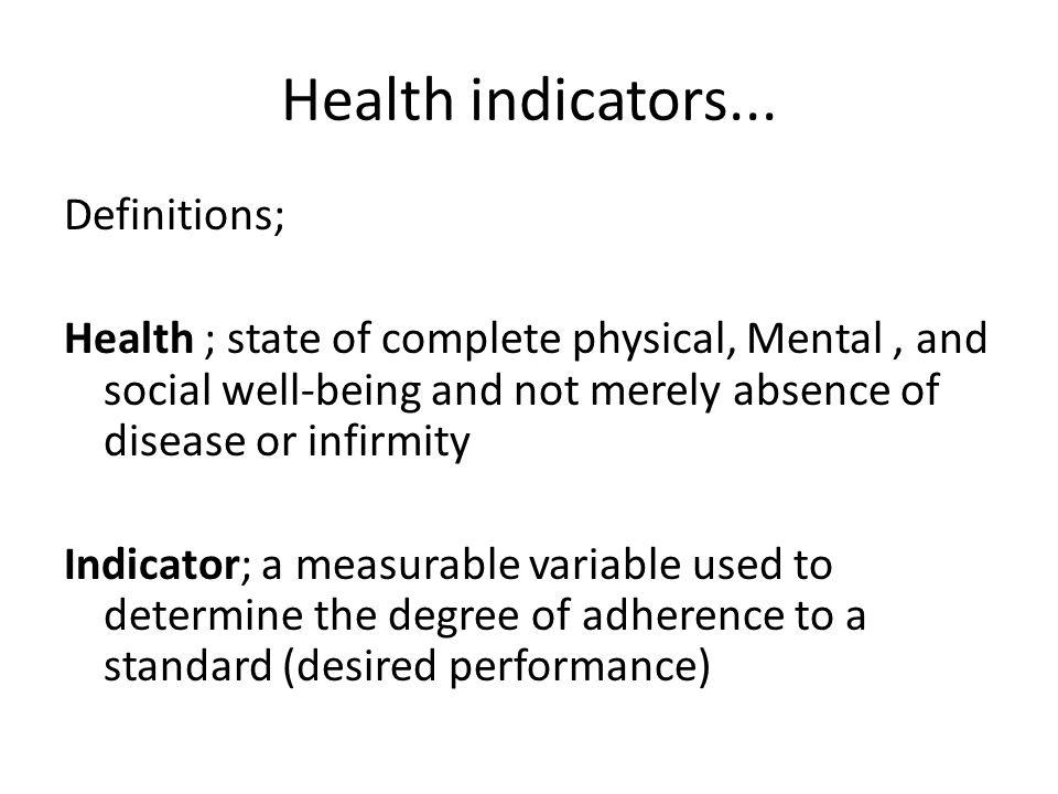 Health Indicators...