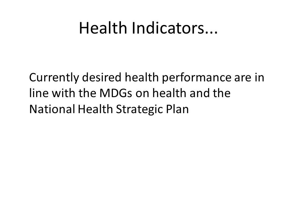 Health Indicators...
