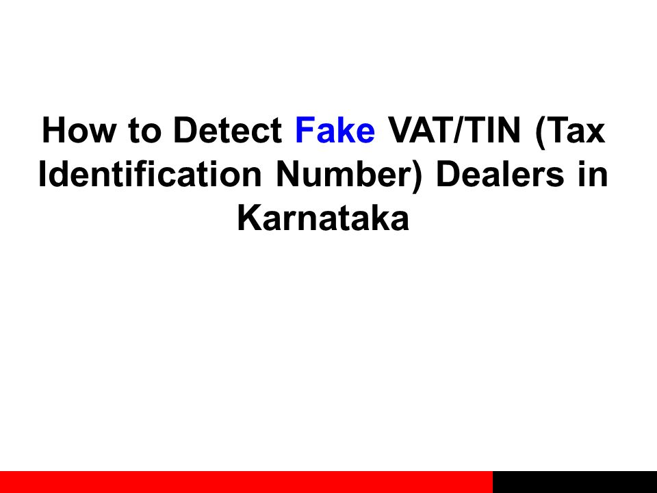 How to Detect Fake VAT/TIN (Tax Identification Number) Dealers in Karnataka